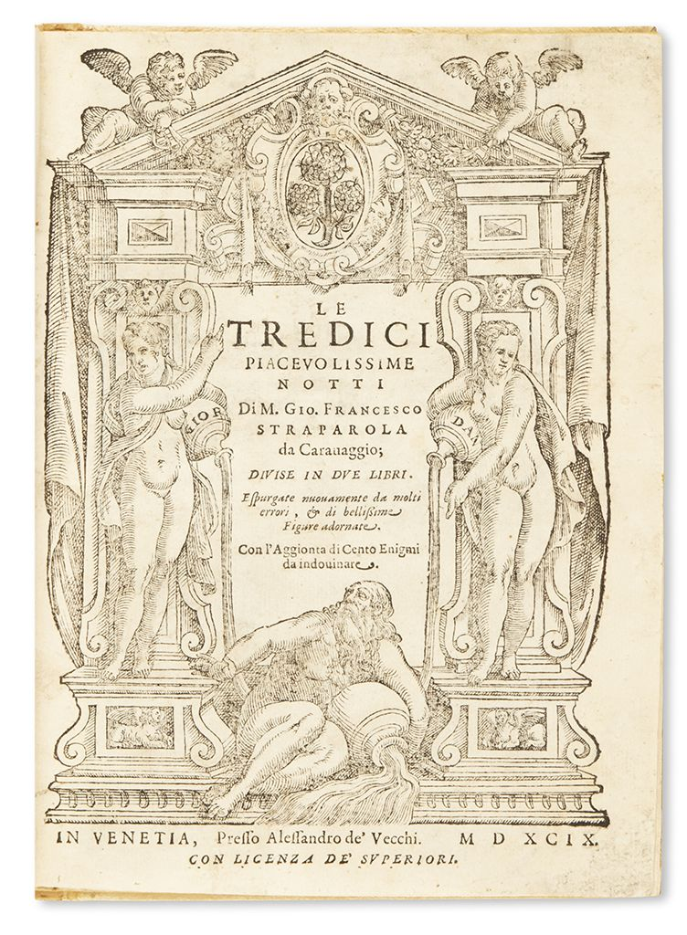 "Giovanfrancesco Straparola. Le Tredici Piacevolissime Notti [""Thirteen Pleasant Nights.""]"