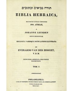 Torah, Nevi'im u-Kethuvim / Biblia Hebraica. (Pentateuch and Early Prophets).
