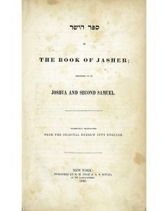 Sepher HaYashar or The Book of Jasher; Referred to in Joshua and Samuel II.
