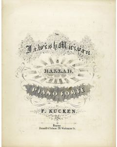 Kuechen, Friedrich Wilhelm. The Jewish Maiden. A Ballad. Written and Composed for the Piano Forte.