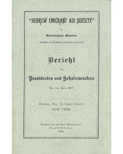 Hebrew Emigrant Aid Society. Bericht des Prasidenten und Schatzmeisters fuer das Jahre 1882.