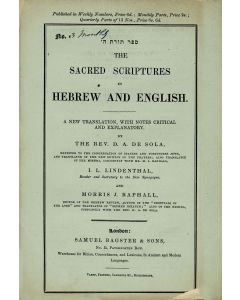 David de Sola, I. L. Lindenthal, and M. J. Raphall. Sefer Torath Hashem - The Sacred Scripture in Hebrew and English: A New Translation. pp. 328 (ff. 35-199). Monthly parts II-V (Genesis 9:6-30:1) and weekly numbers 21-22 (Genesis 29:33-31:35).