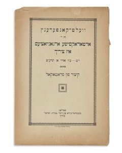 Velt Conference [world conference of Orthodox organizations held in Zurich, 19-26 Adar, 1919].