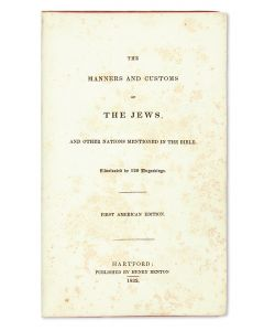 (George Stokes). The Manners and Customs of the Jews, and Other Nations Mentioned in the Bible.