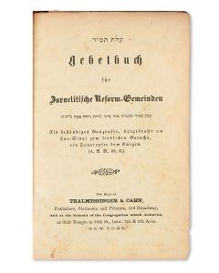 (Liturgy). Olath Tamid-Gebetbuch für Israelitische Reform-Gemeinden. Prepared by David Einhorn.
