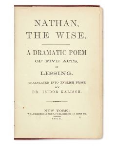 Nathan the Wise. A Dramatic Poem of Five Acts by Lessing. Translated into English Prose by Dr.