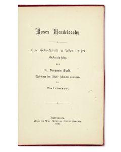 """Benjamin Szold. Moses Mendelssohn: Eine Gedenkschrift zu dessen 150ster Geburtsfeier [""""A Memorial on the 150th Anniversary of his Birth.""""]"""
