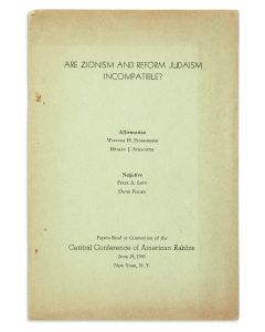 Are Zionism and Reform Judaism Incompatible? Affirmative: William H. Fineshriber, Hyman J. Schachtel. Negative: Felix A. Levy, David Polish. Papers Read at Convention of the Central Conference of American Rabbis, June 24, 1943, New York, N.Y.