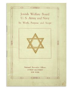 Jewish Welfare Board, U.S. Army and Navy: Its Work, Purpose, and Scope. Prepared by Cromwell Childe and John W. Schmidt.