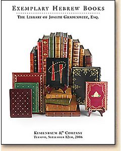 Exemplary Hebrew Books: The Library of Joseph Gradenwitz, Esq.