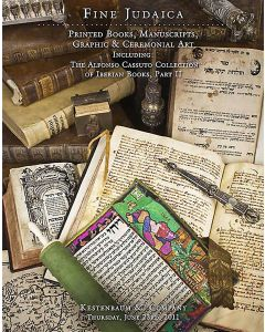 Fine Judaica: Printed Books, Manuscripts Graphic & Ceremonial Art Including: The Alfonso Cassuto Collection of Iberian Books, Part II