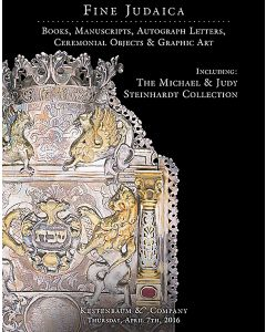 Fine Judaica: Books, Manuscripts, Autograph Letters, Ceremonial Objects and Graphic Art