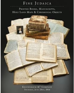 Fine Judaica: Printed Books, Manuscripts, Holy Land Maps and Ceremonial Objects