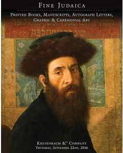 Fine Judaica: Printed Books, Manuscripts, Autographed Letters, Graphic and Ceremonial Art