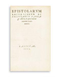 Epistolarum laconicarum ac selectarum farrago altera, in qua latinae tantum continentur.