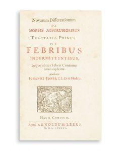 Novarum Dissertationum de Morbis Abstrusioribus…de Febribus Intermittentibus.