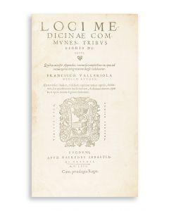 Valleriola, Francois. Loci Medicinae Communes.