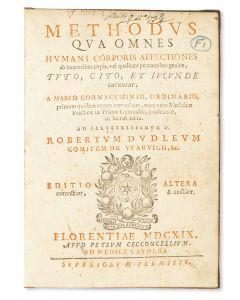 Marco Cornacchini. Methodus qua Omnes Humani Corpari Affectiones ab Humoribus Copia, Vel Qualitate Peccantibus Genitae, Tuto, Cito et Iveunde Curantur.