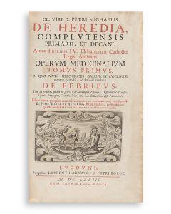 Pedro Miguel de Heredia. Operum Medicinalium.