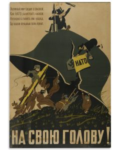 "(Political poster). ""On its Head"". Text in Russian. [""The intelligent world cautiously watches as NATO dabbles with the helmet. It would be nice if we looked back at where the helmets of past wars lie.""]"